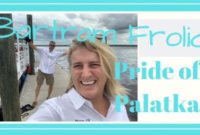 Pride of Palatka Bartram Frolic, PRIDE OF PALATKA // BARTRAM FROLIC // Deep Water Happy