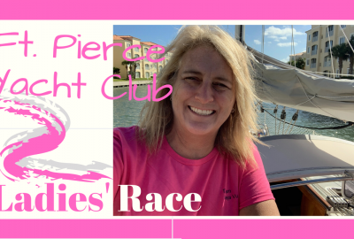 Ft. Pierce Yacht Club Race, FT. PIERCE YACHT CLUB LADIES' RACE // Deep Water Happy