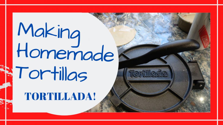 Homemade Tortillas Press, MAKING HOMEMADE TORTILLAS // COOKING WITH BILL AND THE TORTILLADA PRESS // Deep Water Happy