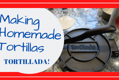Homemade Tortillas Press, MAKING HOMEMADE TORTILLAS // COOKING WITH BILL AND THE TORTILLADA PRESS // Deep Water Happy