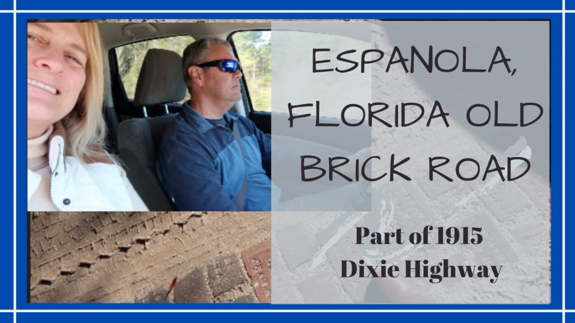 Florida Espanola Brick Road, OLD FLORIDA ROADS // ESPANOLA 1915 BRICK ROAD // Deep Water Happy