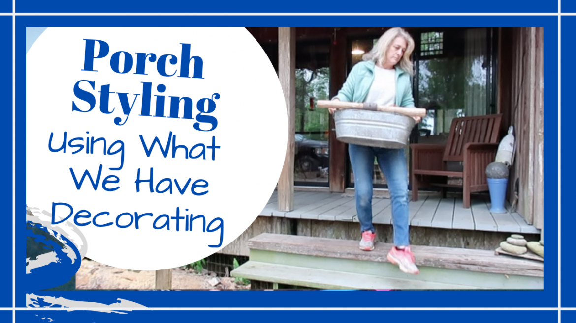 Porch Decorating, FRONT PORCH STYLING // USING WHAT WE HAVE DECORATING // FAST TRANSFORMATION // Deep Water Happy