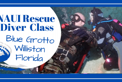 Rescue Diver Blue Grotto, TAKING A NAUI RESCUE DIVER CLASS AT BLUE GROTTO // WILLISTON, FLORIDA // Deep Water Happy