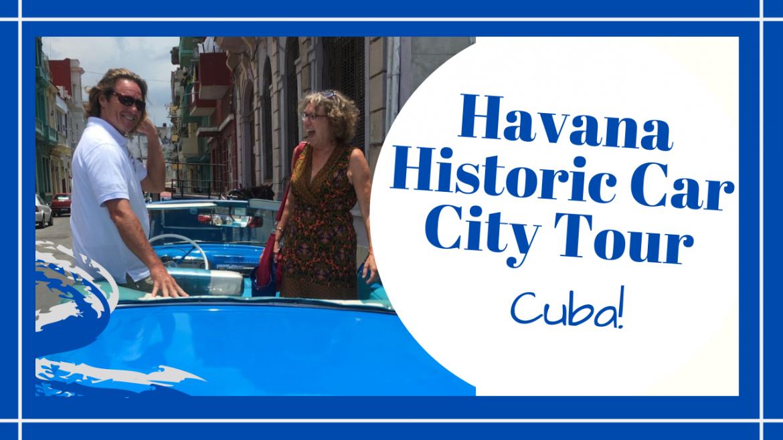 Havana City Tour, HAVANA CUBA CITY TOUR BY HISTORIC CAR // TRAVEL TO CUBA // Deep Water Happy