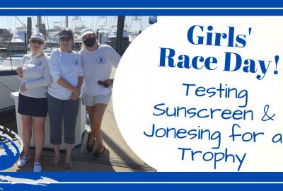 sunscreen sticks sailing trophy, GIRLS' SAILING RACE DAY // TESTING SUNSCREEN STICKS & JONESING FOR A TROPHY // DeepWaterHappy