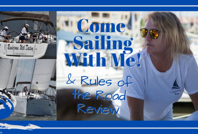 Sailing Rules, COME SAILING WITH ME! // RIGHT-OF-WAY REVIEWS // DeepWaterHappy